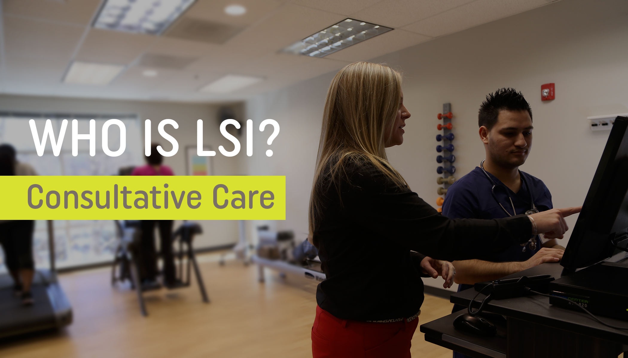 Who is LSI Consultative Care