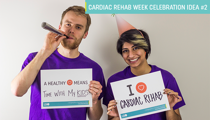 cardiac rehab week celebration idea