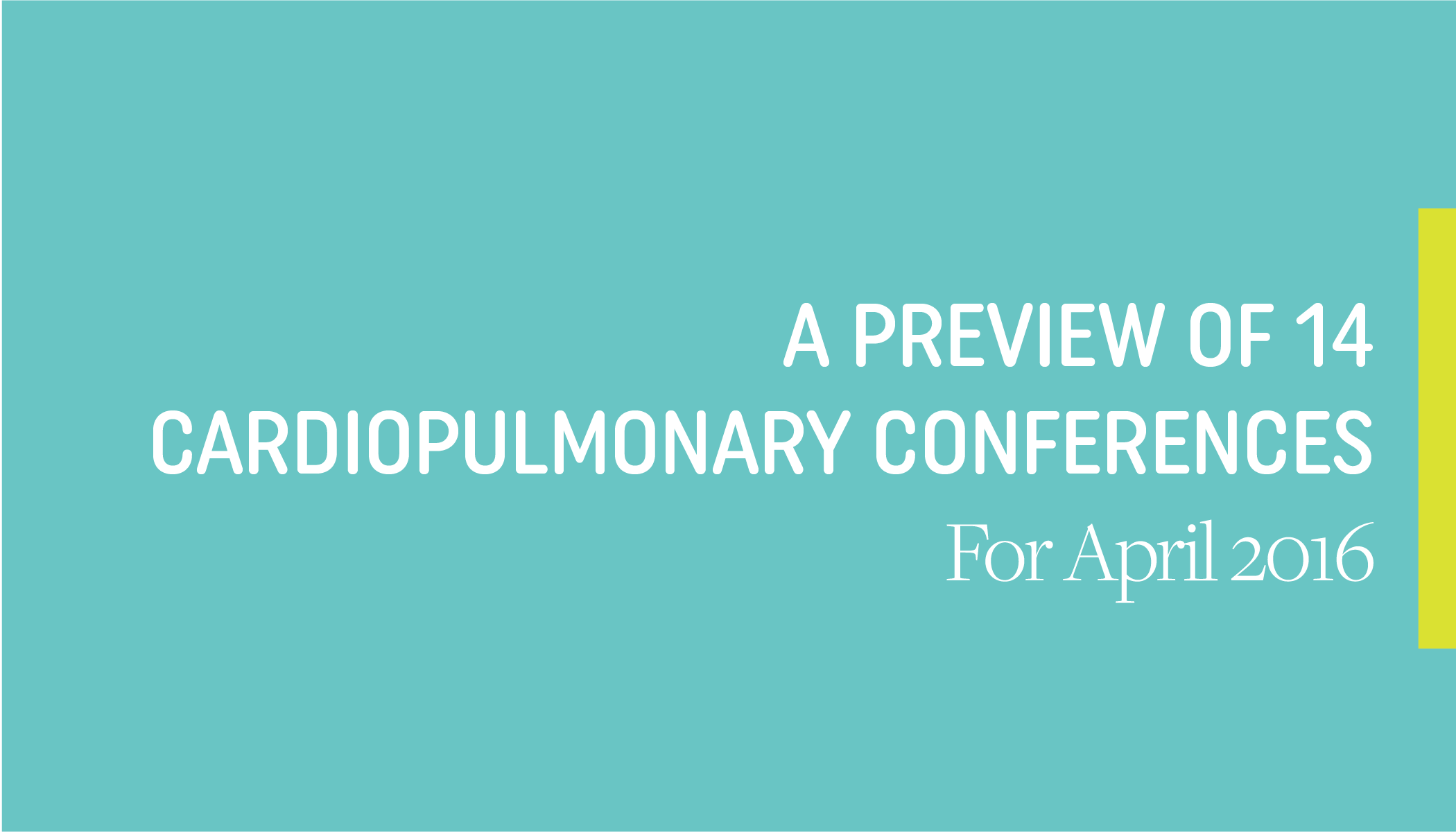 Don't Miss LSI at These 14 Cardiac and Pulmonary Conferences in April