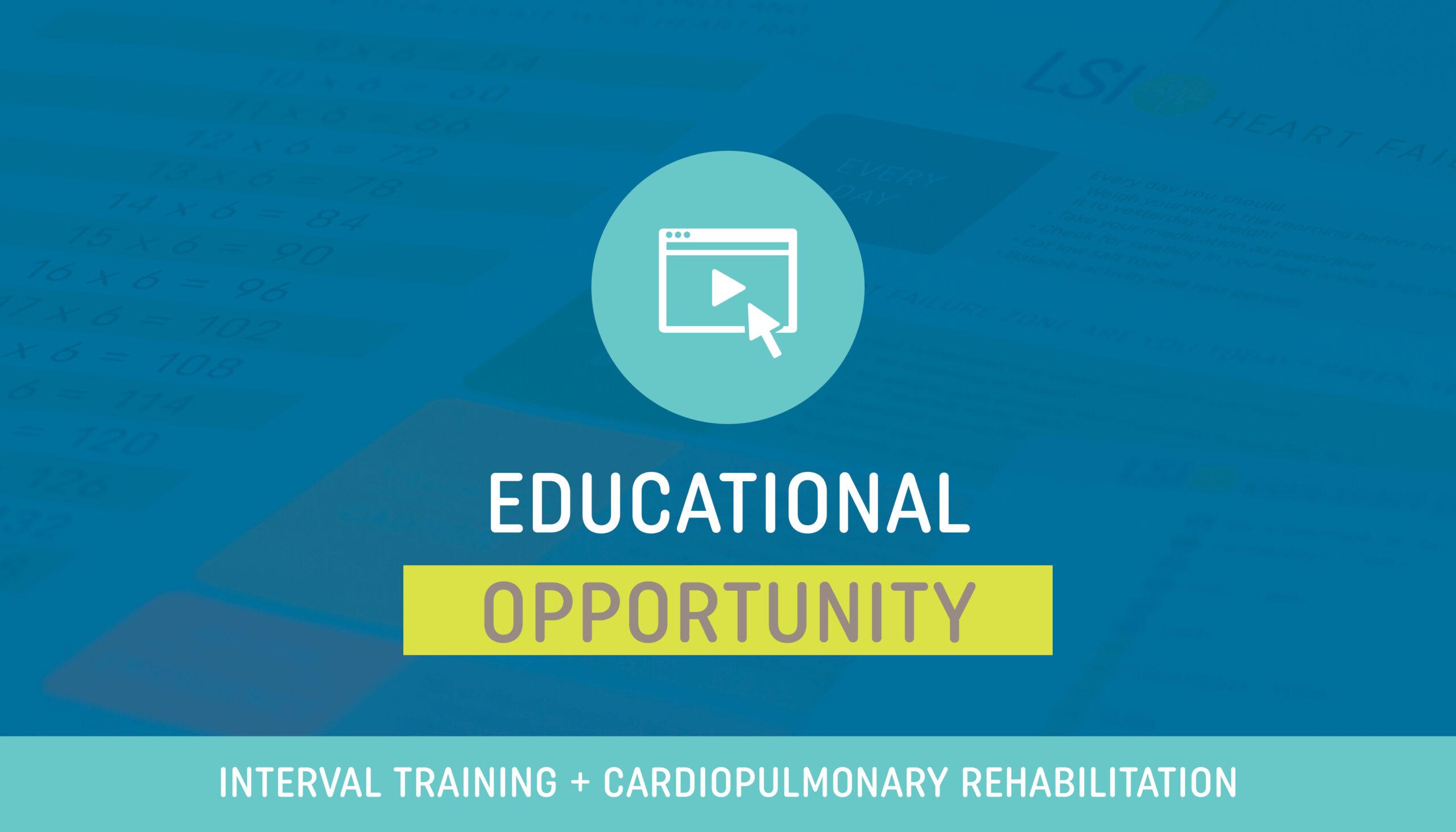 Interval Training in Cardiac and Pulmonary Rehabilitation
