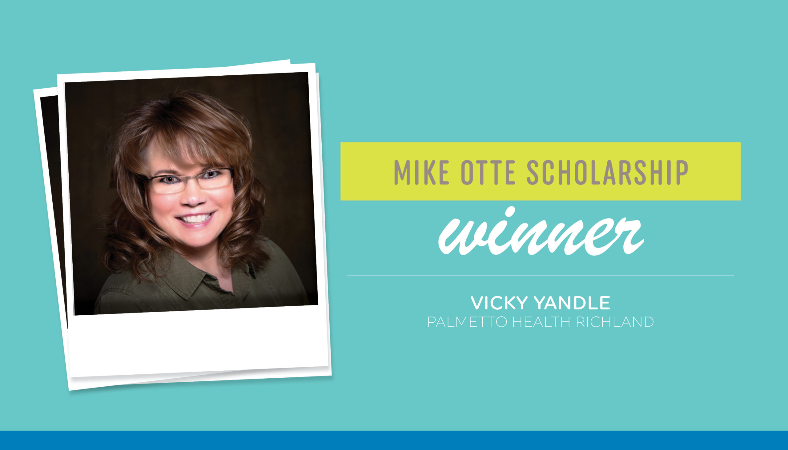 Meet Mike Otte Scholarship Recipient | Vicky Yandle