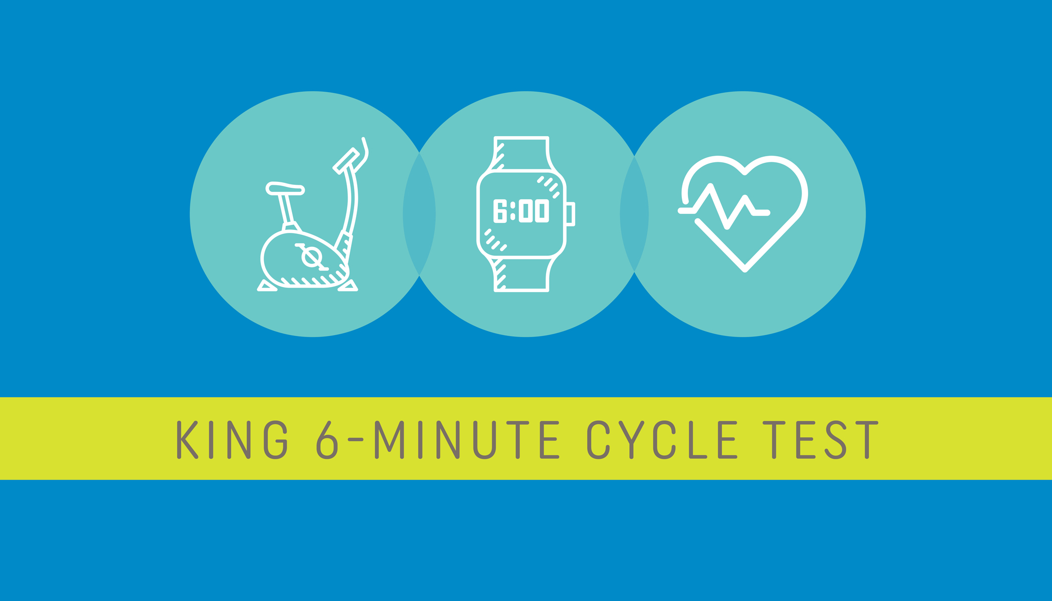 Administering the King 6-Minute Cycle Test