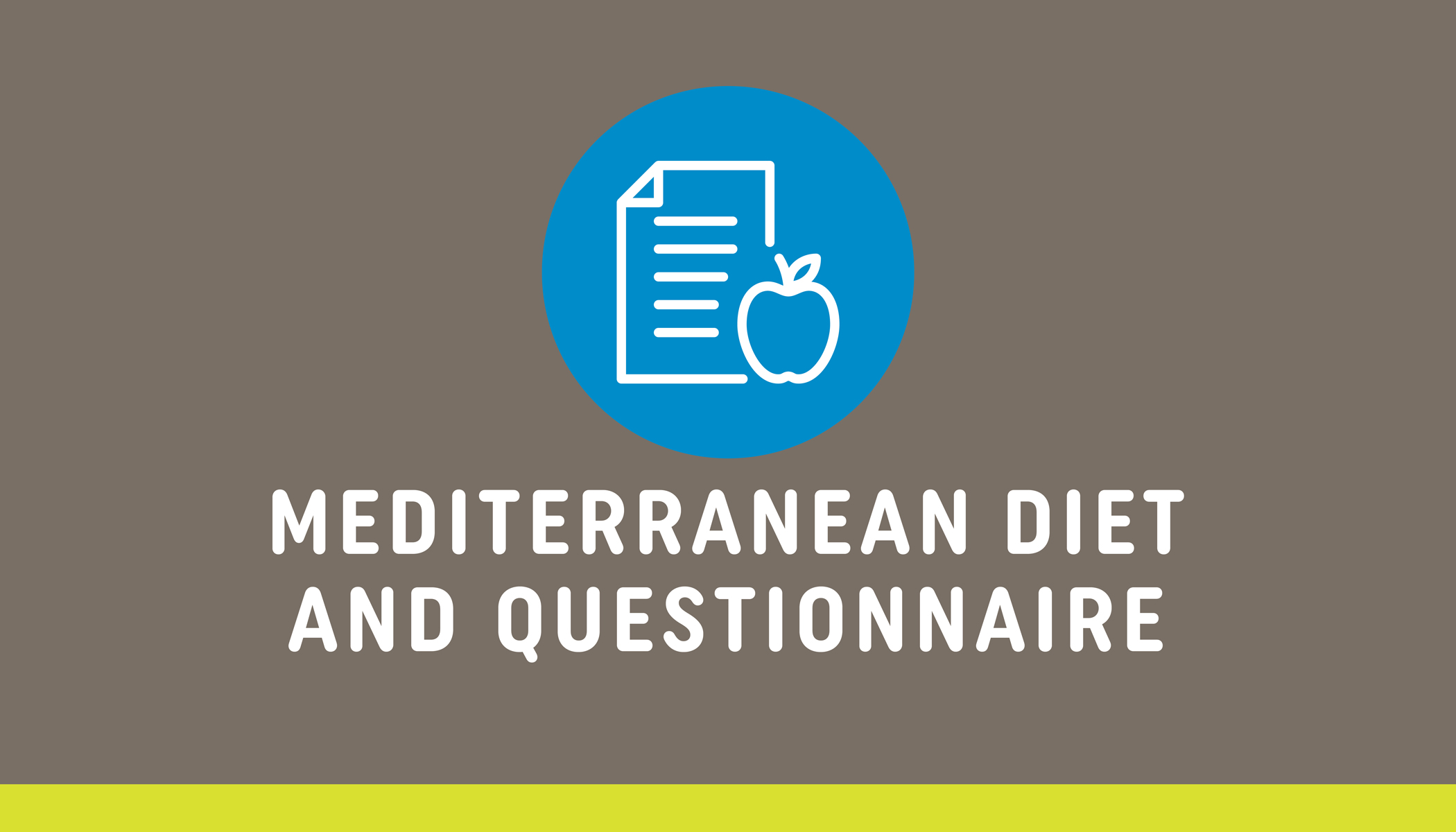 Mediterranean Eating Plan and Diet Questionnaire