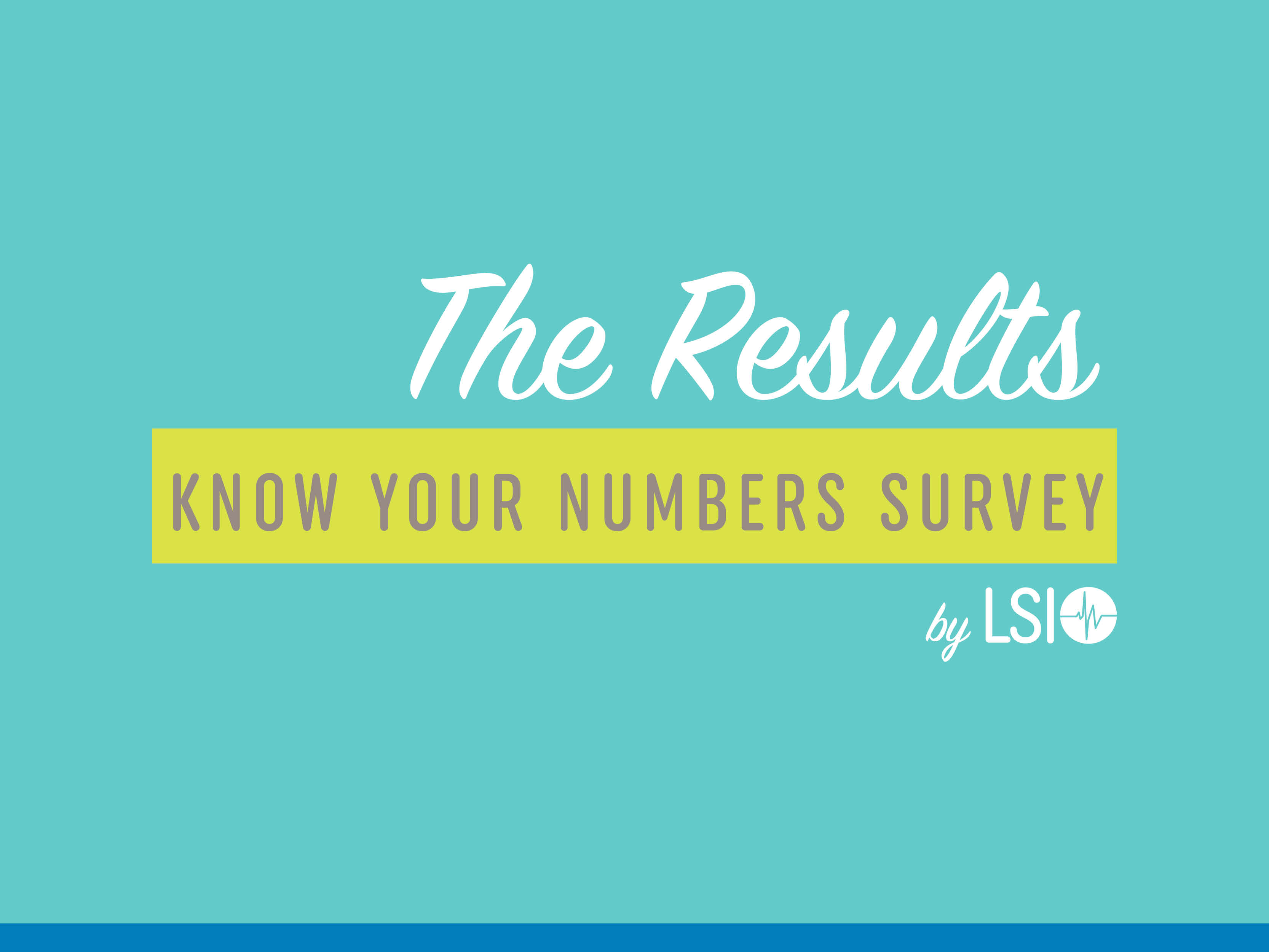 2017 Know Your Numbers Survey Results