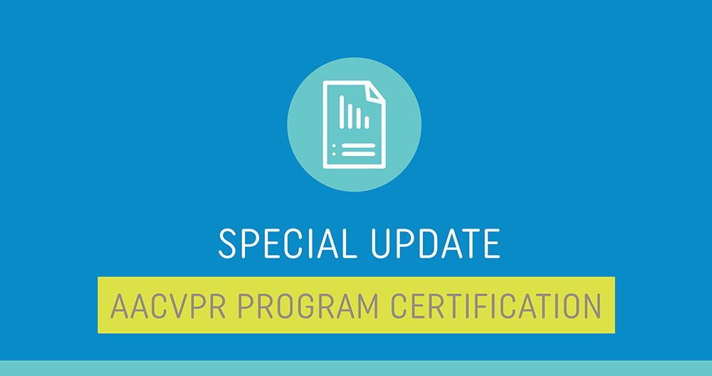 2021 AACVPR Program Certification Update
