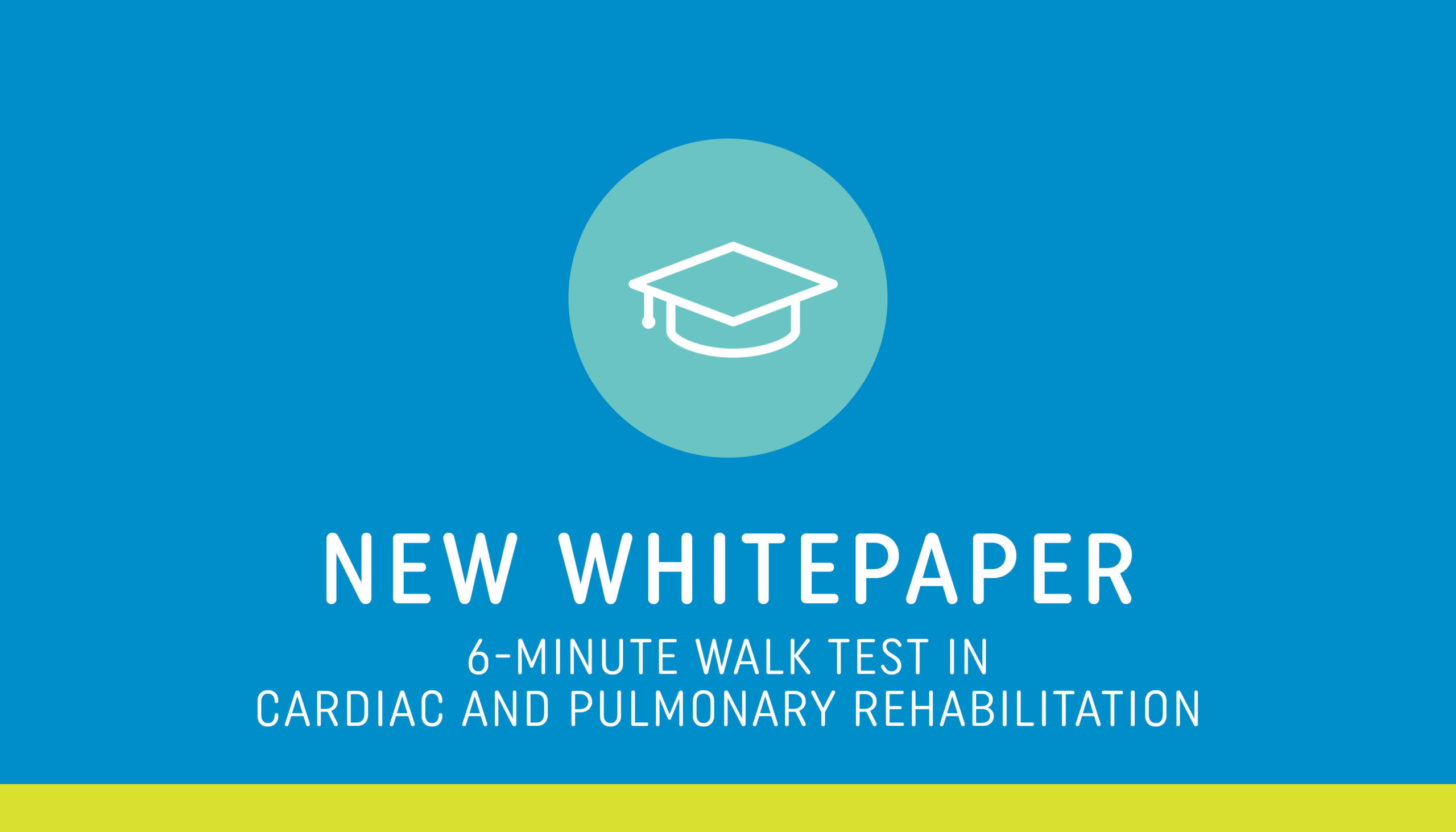 New Whitepaper Available: 6-Minute Walk Test