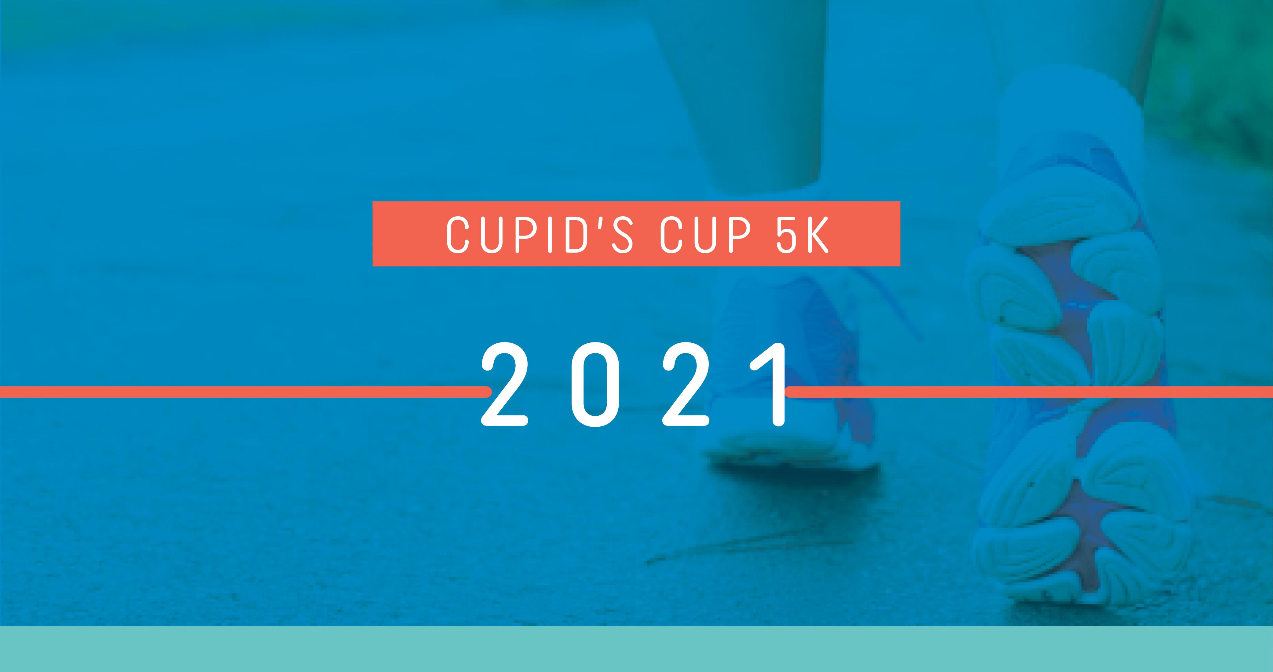 Cupid's Cup 5K 2021